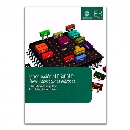 Introducción al PSoC5LP. Teoría y aplicaciones prácticas