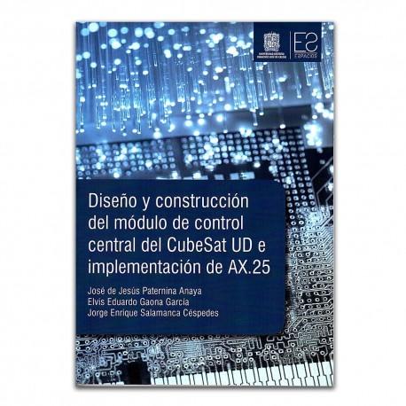 Diseño y construcción del módulo de control central de CubeSat UD e implementación de AX.25