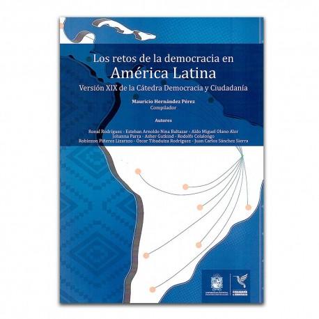 Los retos de la democracia en América Latina. Versión XIX de la Cátedra Democracia y Ciudadanía