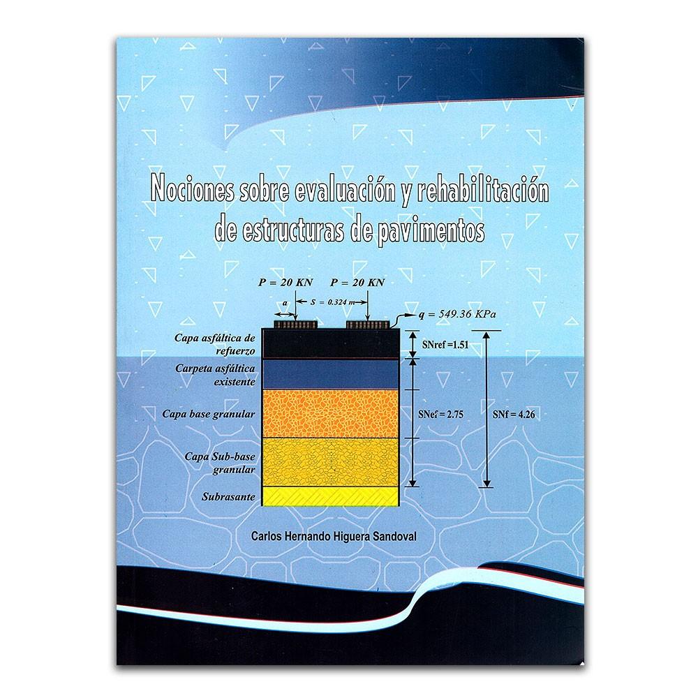 Resultado de imagen para Nociones sobre evaluación y rehabilitación de estructuras de pavimentos: teoría y ejemplos de aplicación. - Segunda edición