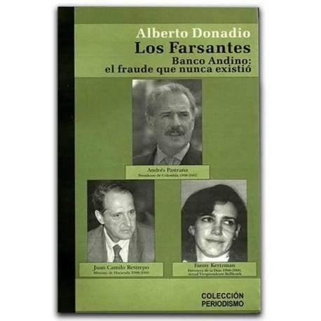 Los farsantes. Banco Andino: el fraude que nunca existió – Alberto Donadio -Hombre Nuevo Editores