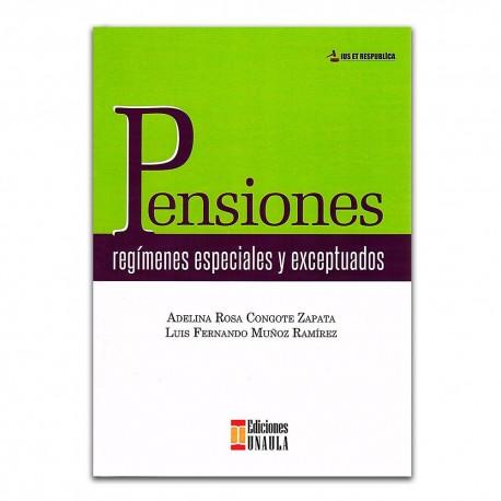 Pensiones, regímenes especiales y exceptuados