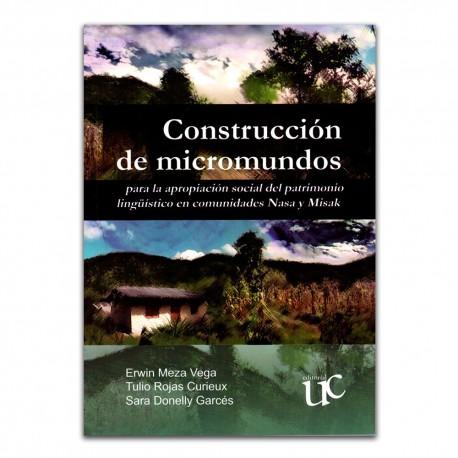 Construcción de micromundos para la apropiación social del patrimonio lingüístico en comunidades Nasa y Misak