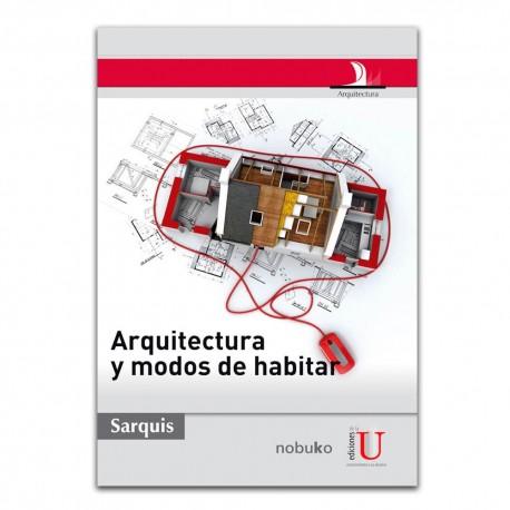 Arquitectura y modos de habitar