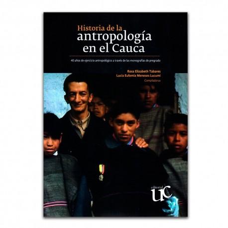 Historia de la antropología en el Cauca
