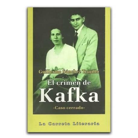 El crimen de Kafka –Caso cerrado–