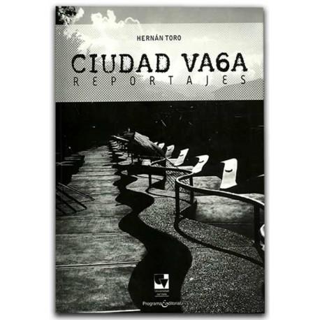 Ciudad vaga. Reportajes – Universidad del Valle