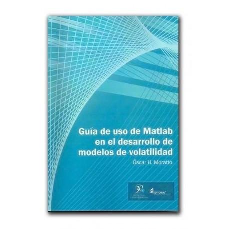 Guía de uso de Matlab en el desarrollo de modelos de volatilidad –Óscar H. Moratto– Politécnico Grancolombiano