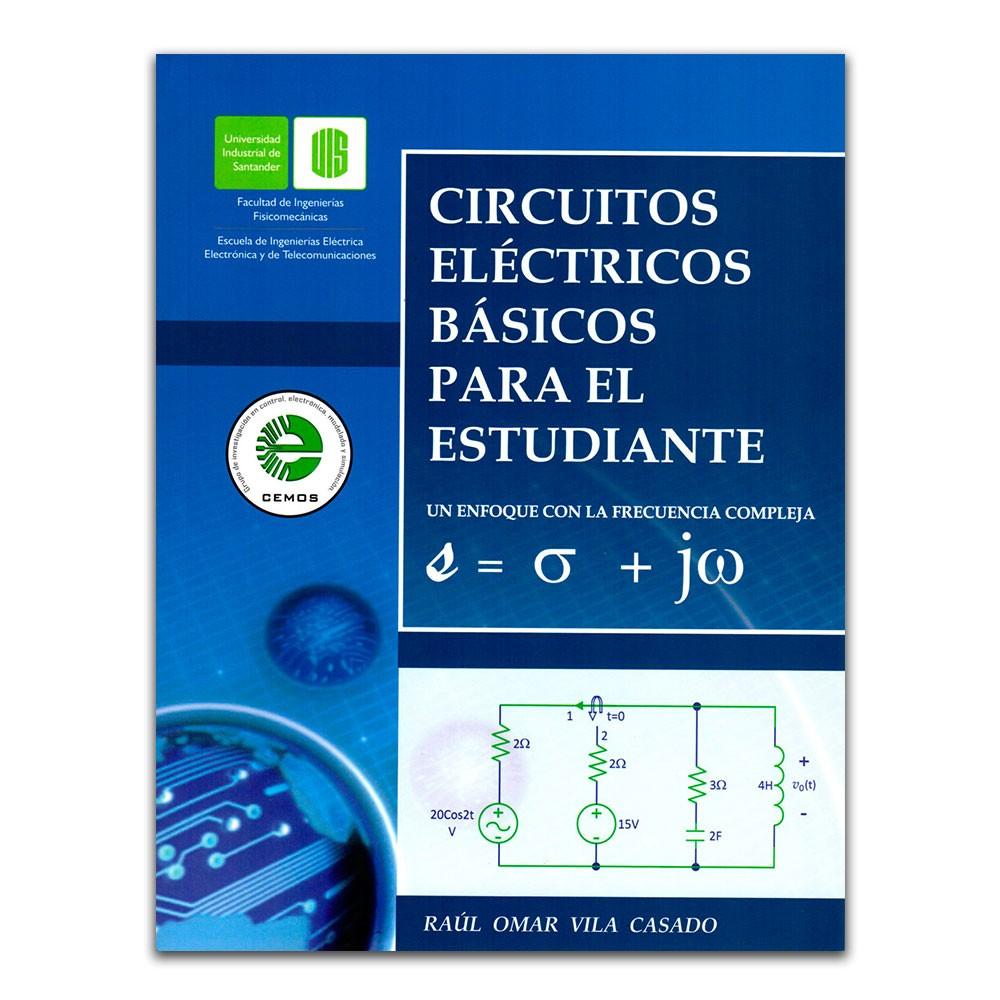 Resultado de imagen para Circuitos eléctricos básicos para el estudiante: un enfoque con la frecuencia compleja. - 2a edición