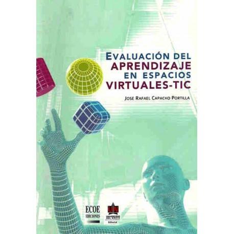 Libro Evaluación del aprendizaje en espacios virtuales - TIC