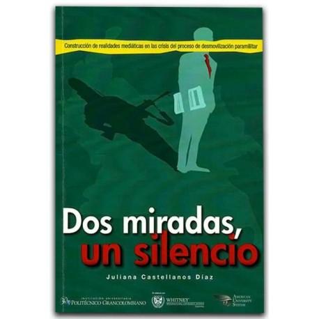Dos miradas, un silencio – Juliana Castellanos Díaz - Politécnico Grancolombiano