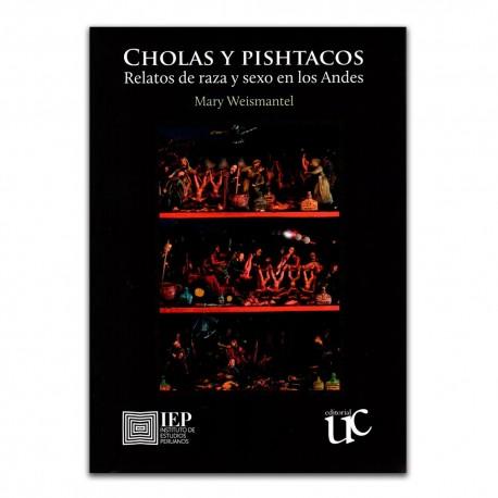 Cholas y pishtacos. Relatos de raza y sexo en los Andes