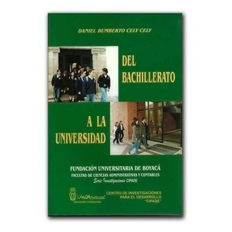 Del bachillerato a la universidad – Daniel Humberto Cely Cely – Universidad de Boyacá