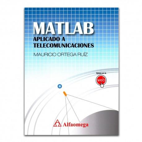 MATLAB. Aplicado a telecomunicaciones