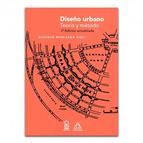 Diseño urbano. Teoría y método