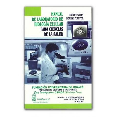 Manual de laboratorio de Biología celular para ciencias de la salud – Dora Cecilia Bernal Puentes – Universidad de Boyacá