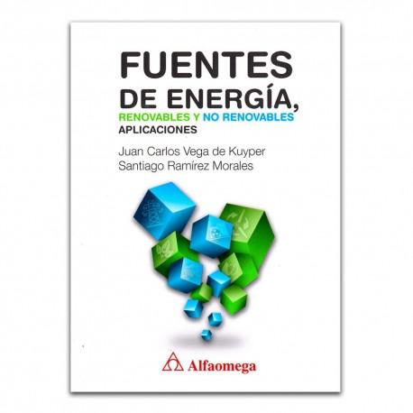 Fuentes de energía, Renovables y no renovables. Aplicaciones