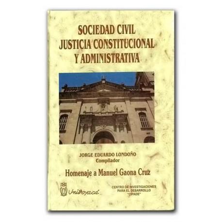 Sociedad civil justicia constitucional y administrativa – Universidad de Boyacá