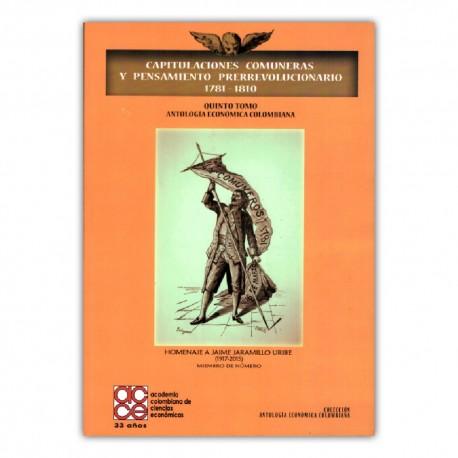 Capitulaciones comuneras y pensamiento prerrevolucionario 1781 - 1810
