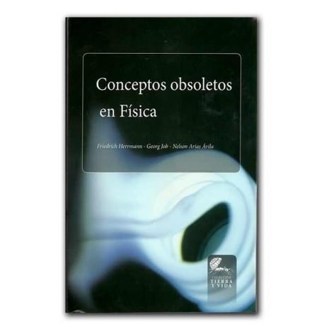 Conceptos obsoletos en Física – Universidad Francisco José de Caldas