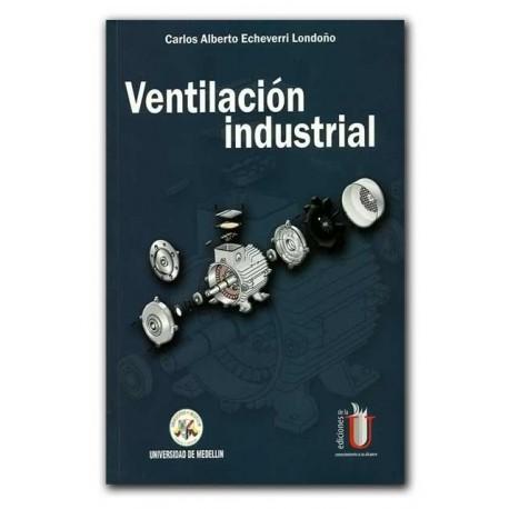 Ventilación industrial – Carlos Alberto Echeverri Londoño – Universidad de Medellín