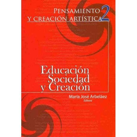Libro Pensamiento y creación artística 2. Educación sociedad y creación