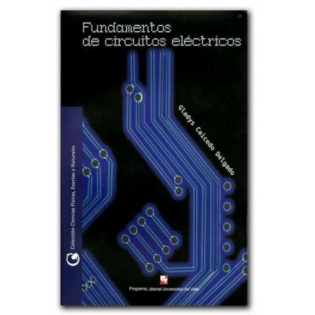 Fundamentos de circuitos eléctricos – Gladys Caicedo Delgado – Universidad del Valle