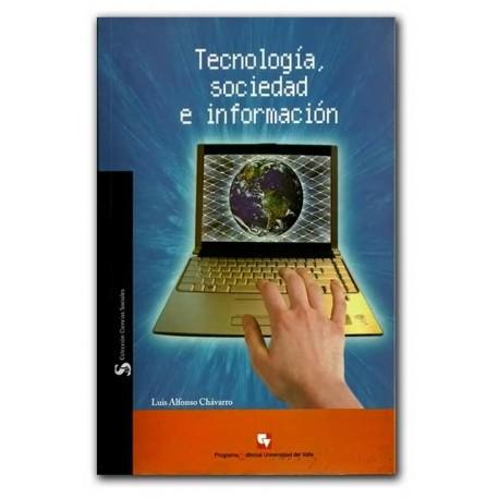 Tecnología, sociedad e información.