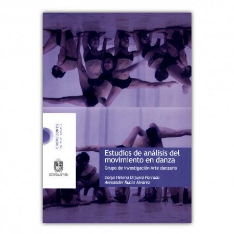 Estudios de análisis del movimiento en danza. Grupo de Investigación Arte danzario