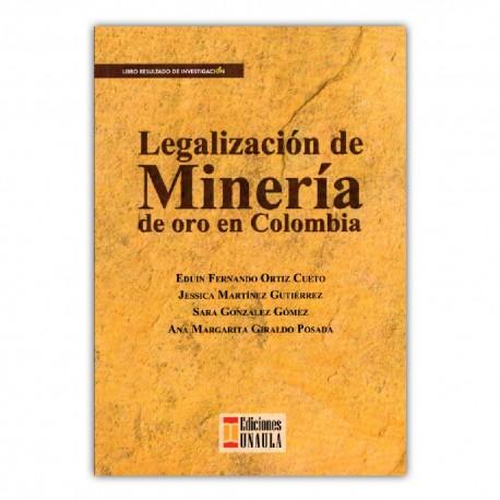 Legalización de la minería de oro en Colombia