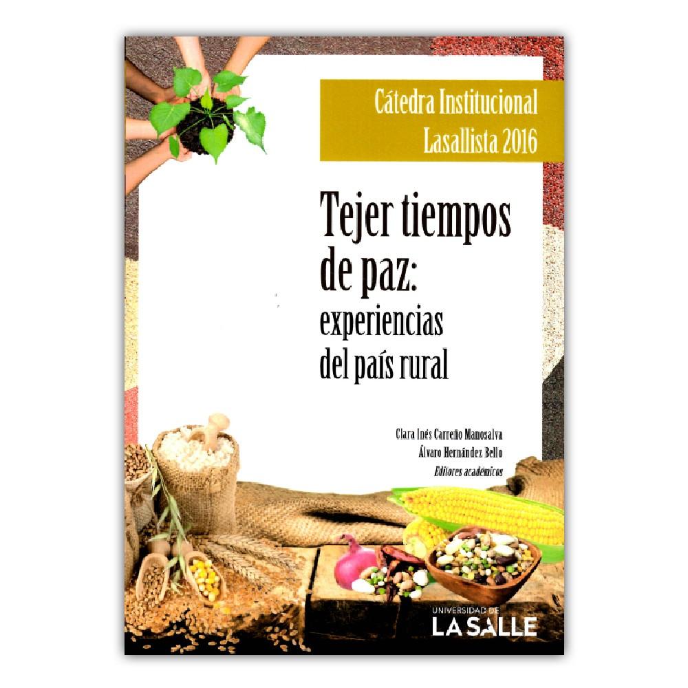 Comprar libro Tejer tiempos de paz: experiencias del país rural