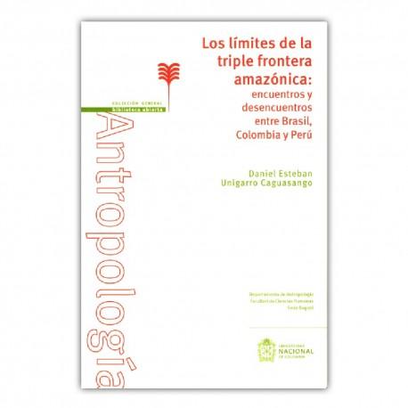 Los límites de la triple frontera amazónica: encuentros y desencuentros entre Basil, Colombia y Perú