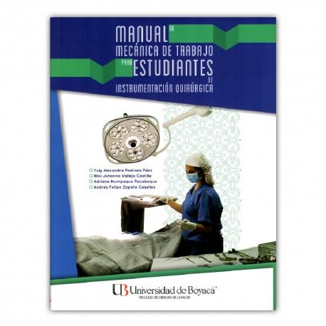 Manual de mecánica de trabajo para estudiantes de instrumentación quirúrgica